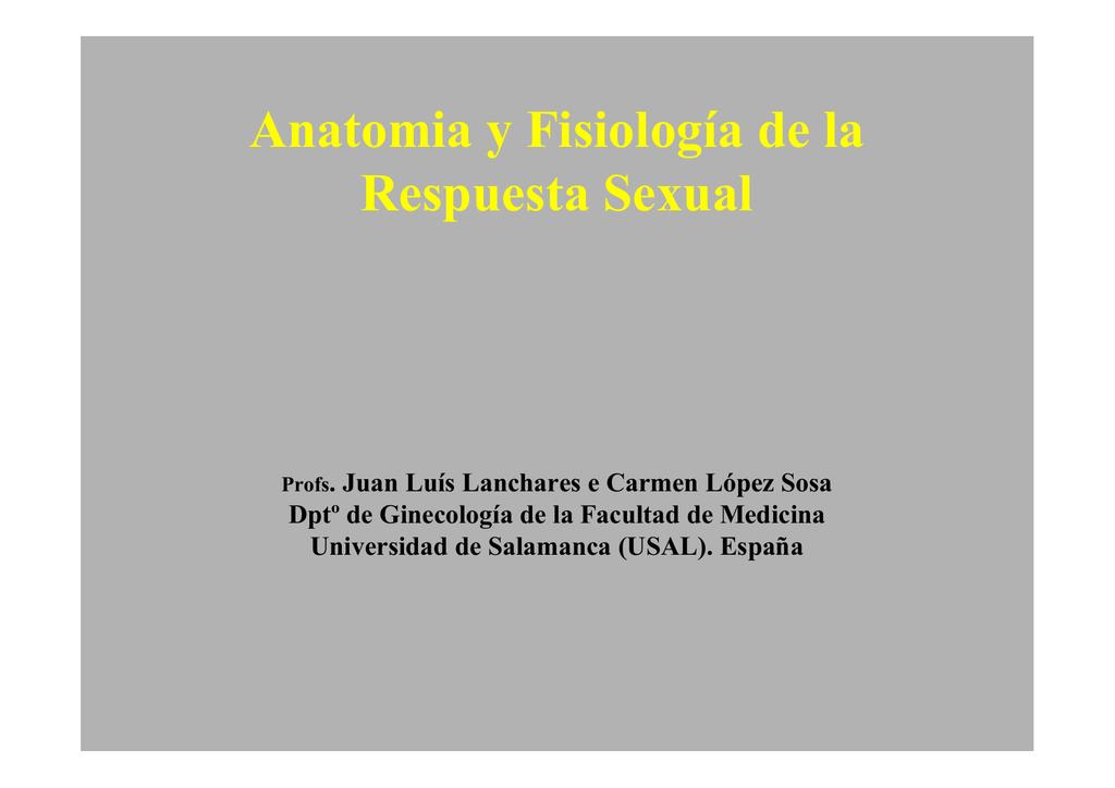 Anatomía y Fisiología de la Respuesta Sexual