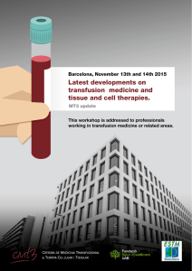 Latest developments on transfusion medicine and tissue and cell