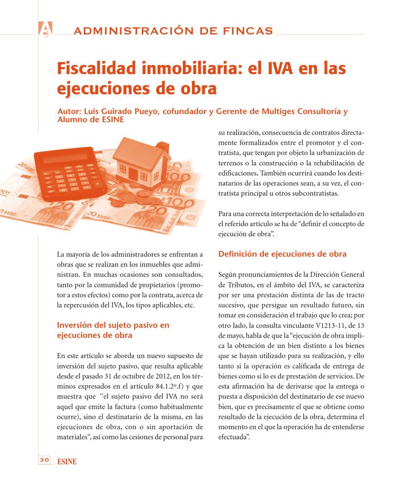 Fiscalidad inmobiliaria. El IVA en ejecuciones de obra.