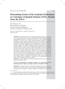 Determining Factors of the Academic Performance on `Listening` of