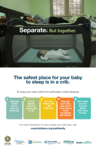 The safest place for your baby to sleep is in a crib.
