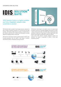 IDIS Solution Suite is a highly scalable and fully integrated network