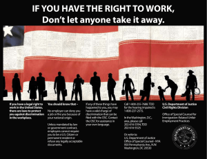 IF YOU HAVE THE RIGHT TO WORK, Don`t let anyone take it away.