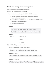 How to solve incomplete quadratic equations