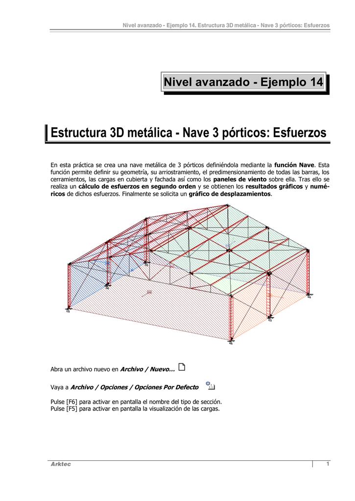 Estructura 3d Metálica Nave 3 Pórticos Esfuerzos