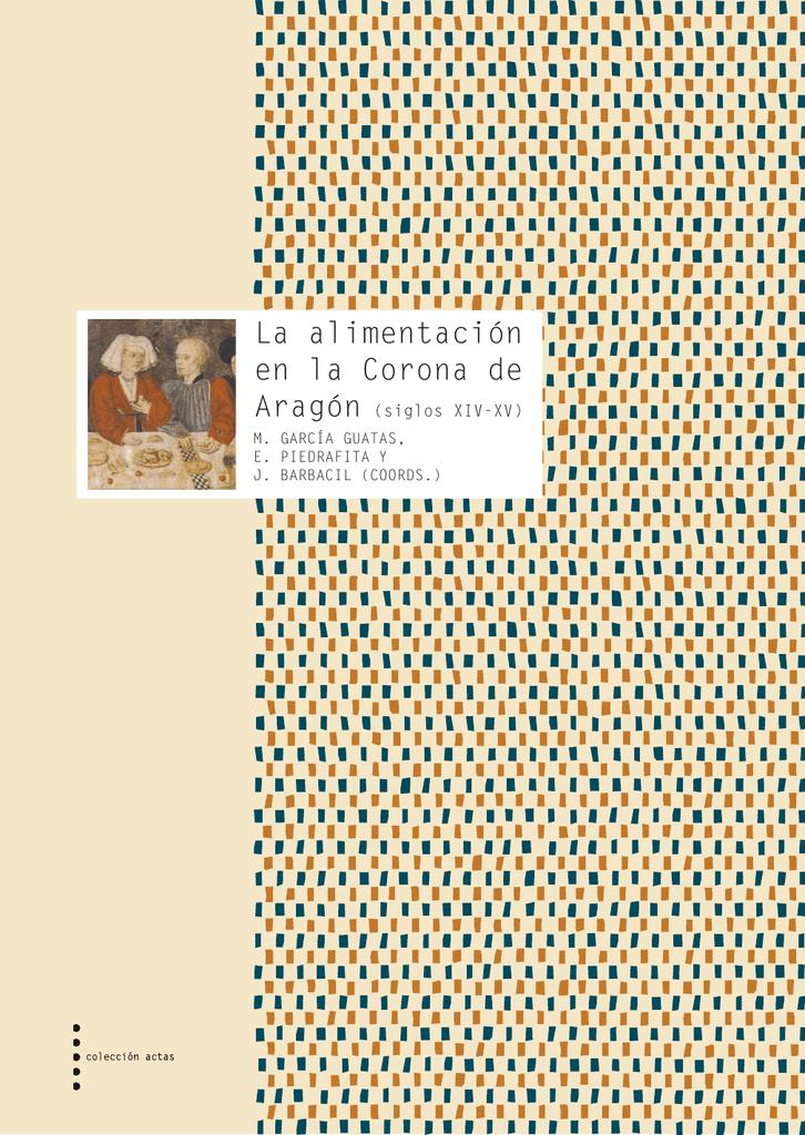 La alimentación en la Corona de Aragón (siglos XIV-XV)