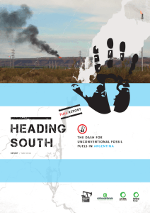Heading South: The dash for unconventional fossil fuels in