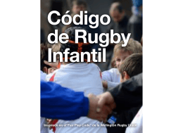 "Inspirado en el""Fair Play Code"" de la Wellington Rugby Union"