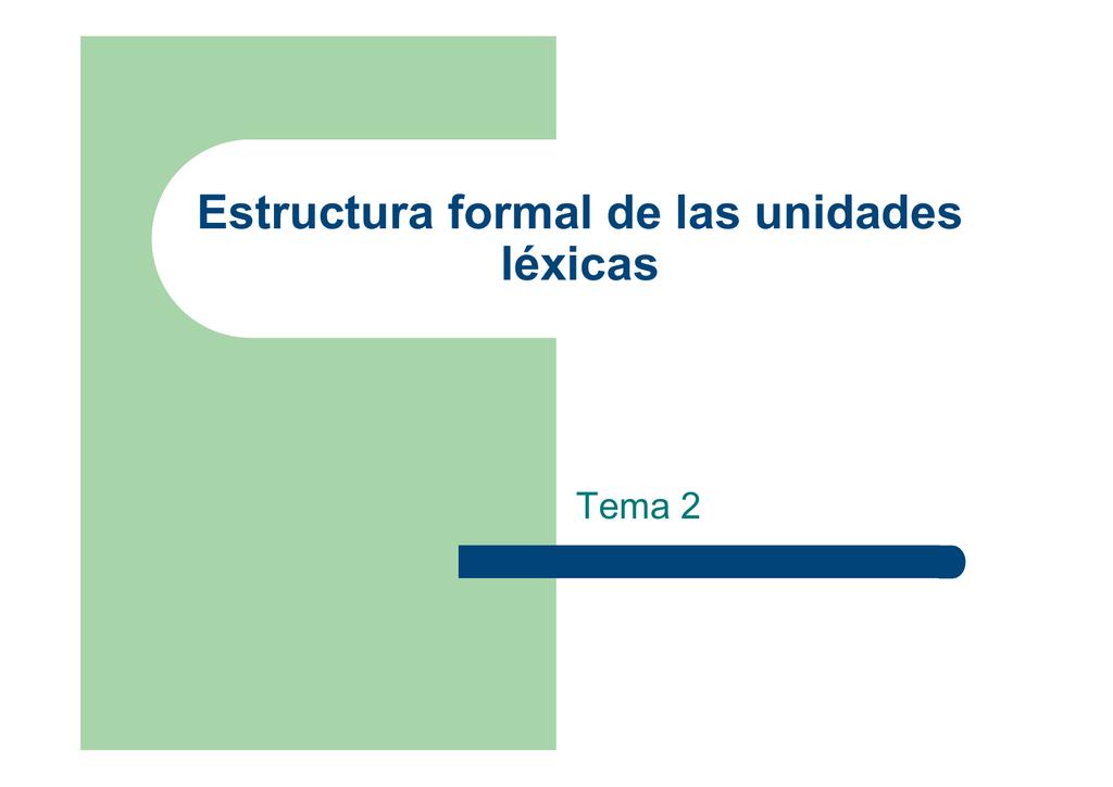 02 Estructura Formal De La Palabra