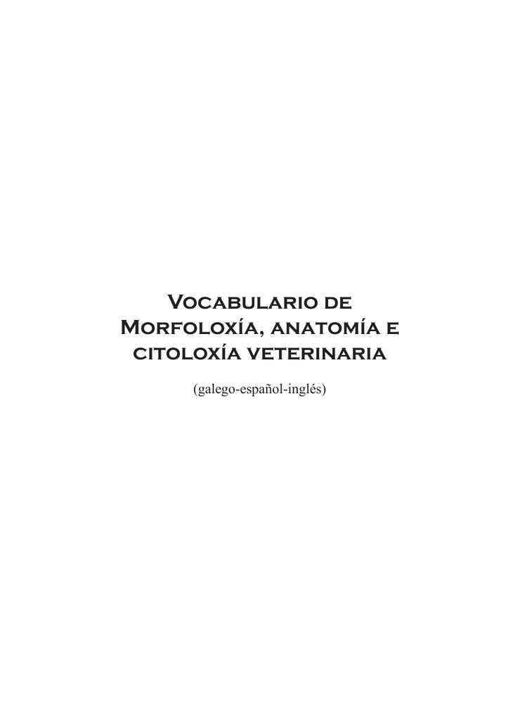 Vocabulario de Morfoloxía, anatomía e citoloxía veterinaria
