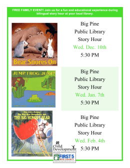 Big Pine Public Library Story Hour Wed. Dec. 10th 5:30 PM Big Pine