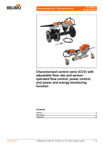 Characterised control valve (CCV) with adjustable flow rate and