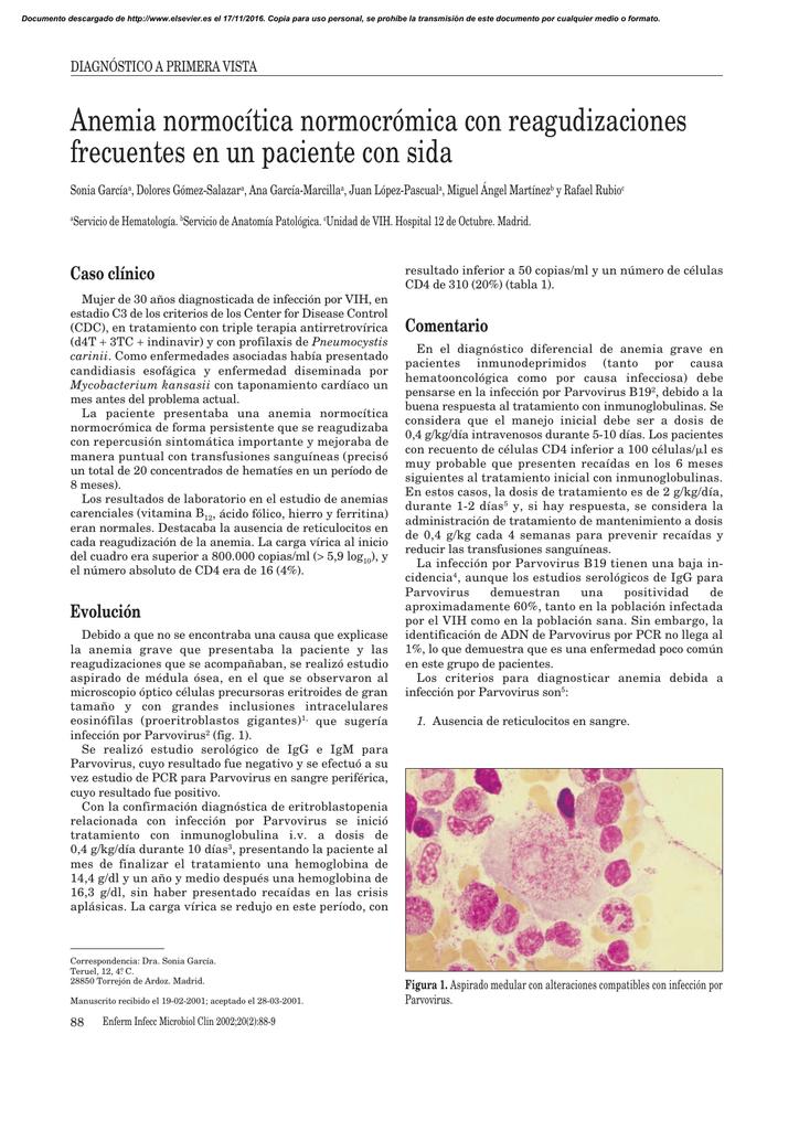 Anemia normocítica normocrómica con reagudizaciones frecuentes