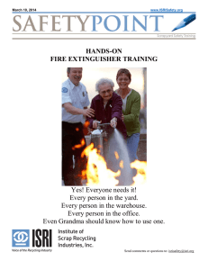 HANDS-ON FIRE EXTINGUISHER TRAINING Yes! Everyone needs it!