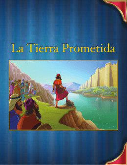 La Tierra Prometida - Incredible Islands