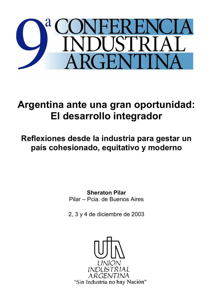 Argentina ante una gran oportunidad  El desarrollo integrador 8c988eda919