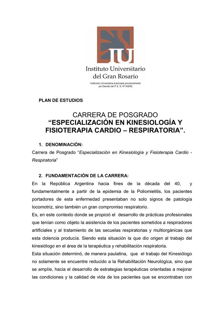 """especialización en kinesiología y fisioterapia cardio – respiratoria""""."""