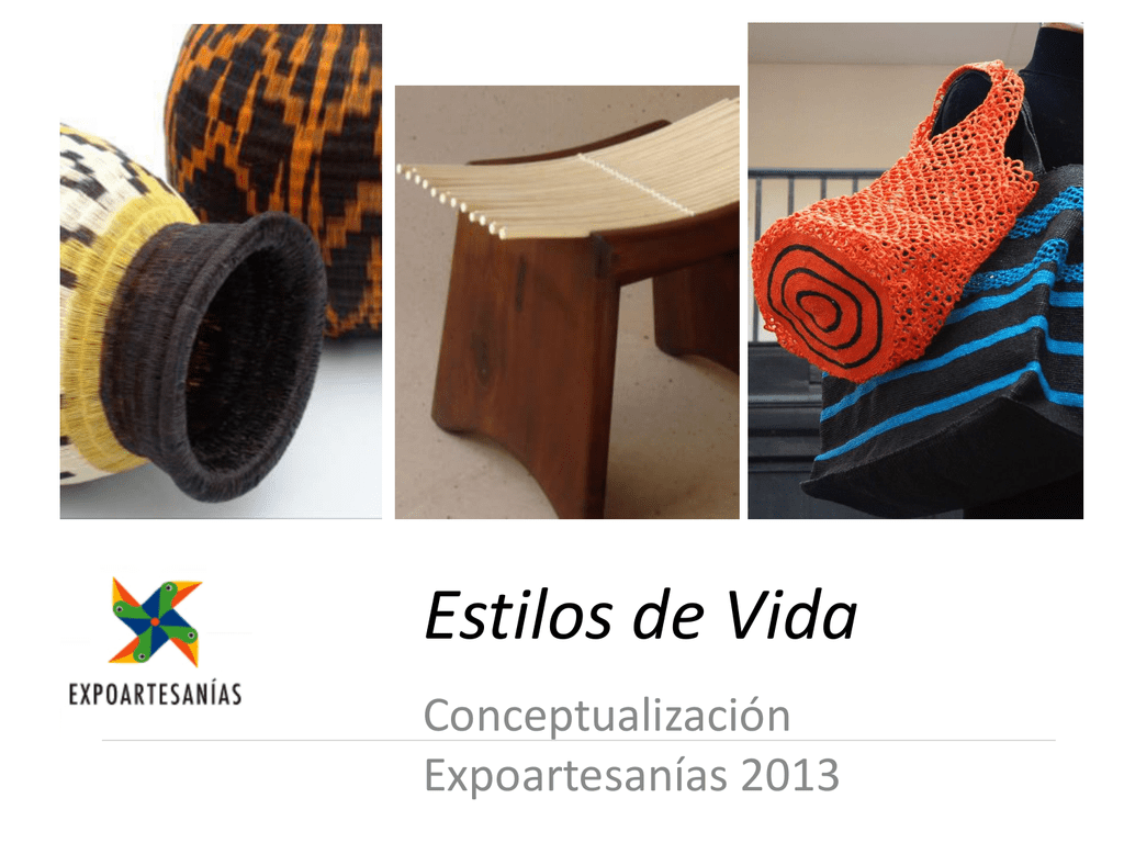 Estilos De Vida Artesanías De Colombia