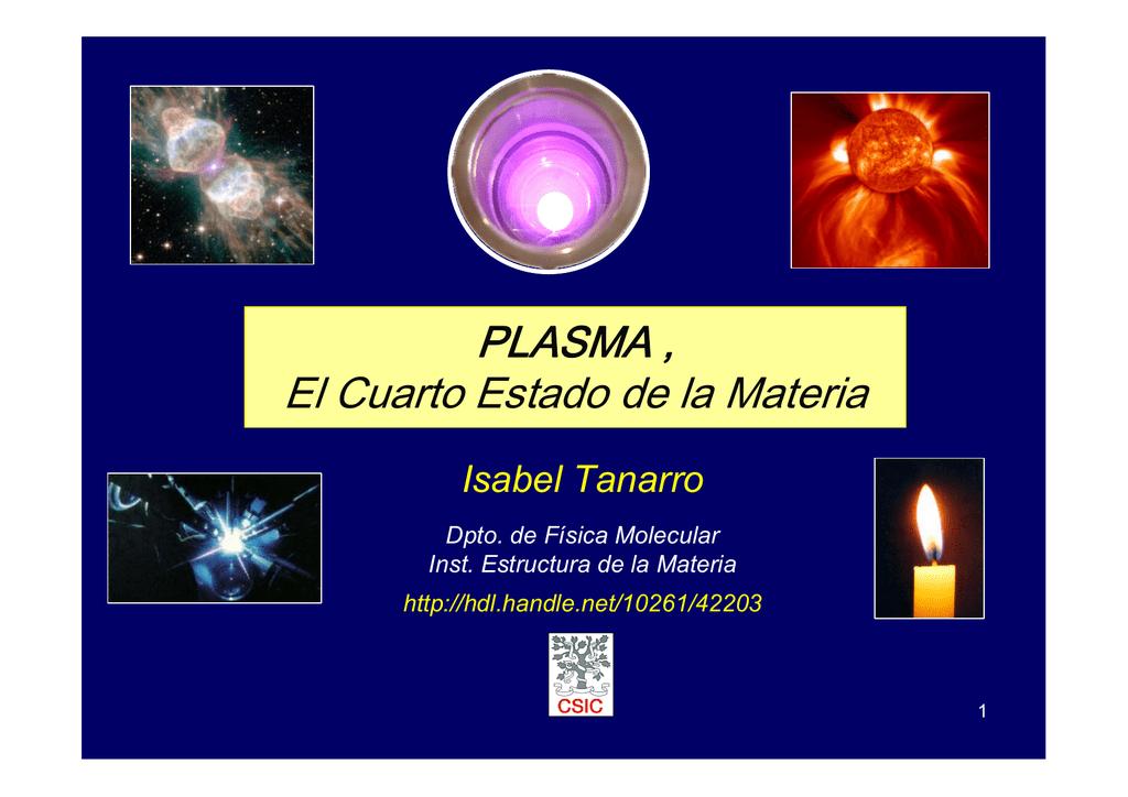 PLASMA , El Cuarto Estado de la Materia