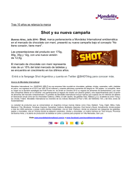 Shot y su nueva campaña - Mondelēz International, Inc.
