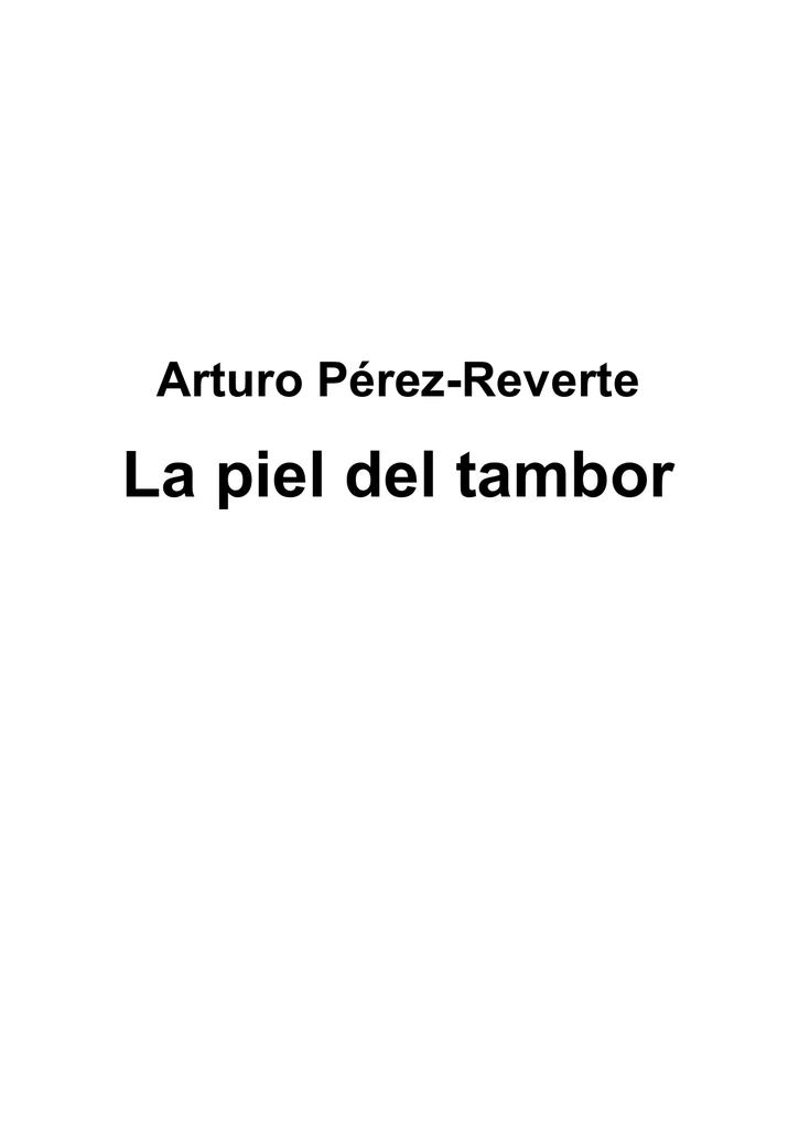 d13f44e3b2b La piel del tambor - laprensadelazonaoeste.com