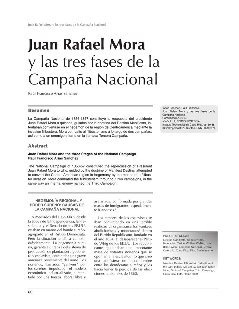 Juan Rafael Mora y las tres fases de la Campaña Nacional
