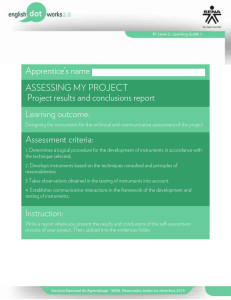 ASSESSING MY PROJECT Project results and conclusions report