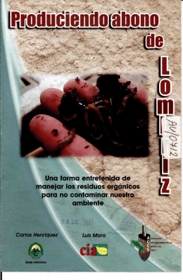 Produciendo abono de lombriz