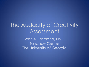 The Audacity of Creativity Assessment