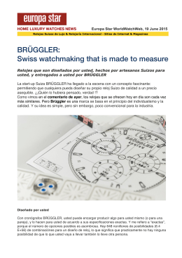 BRÜGGLER: Swiss watchmaking that is made to