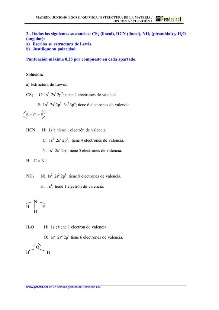 2 Dadas Las Siguientes Sustancias Cs2 Lineal Hcn