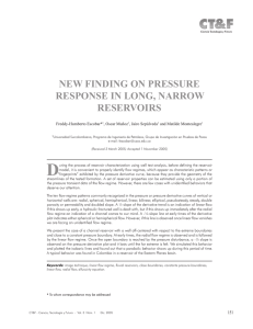 New FiNdiNg oN Pressure resPoNse iN LoNg, Narrow reservoirs