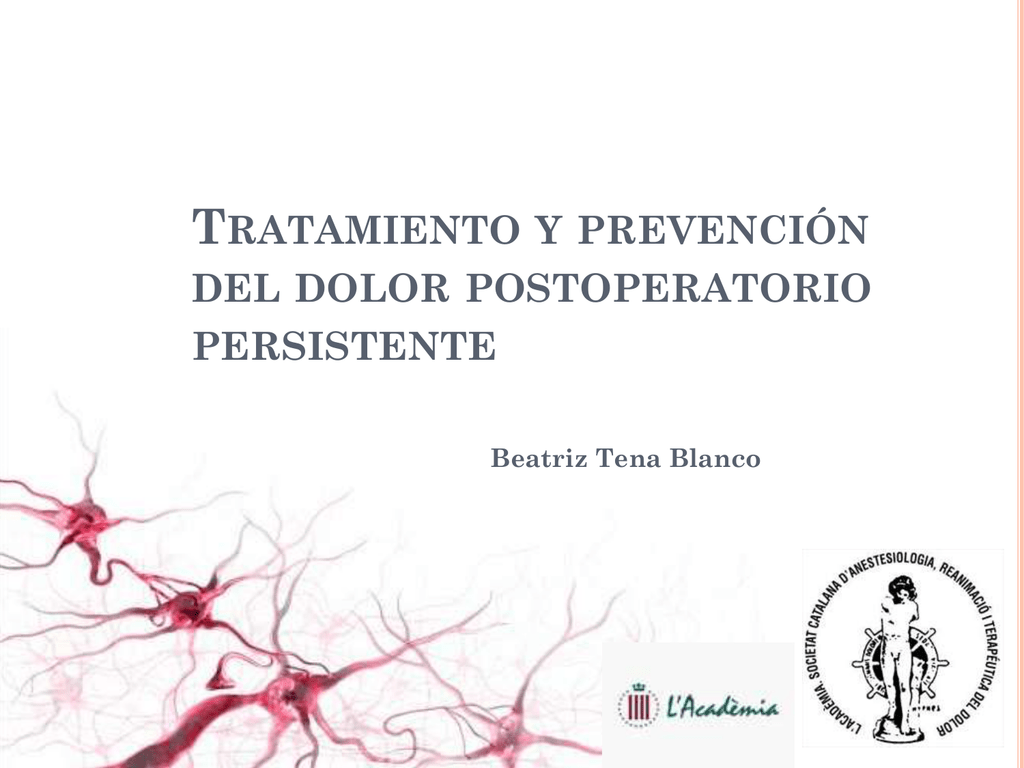 Tratamiento y prevención del dolor postoperatorio persistente