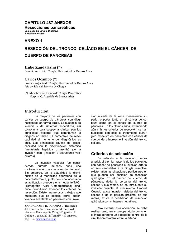 I - Resección del tronco celíaco en el cáncer del cuerpo del páncreas.