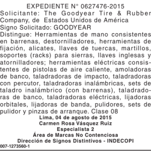 EXPEDIENTE N° 0627476-2015 Solicitante: The Goodyear Tire