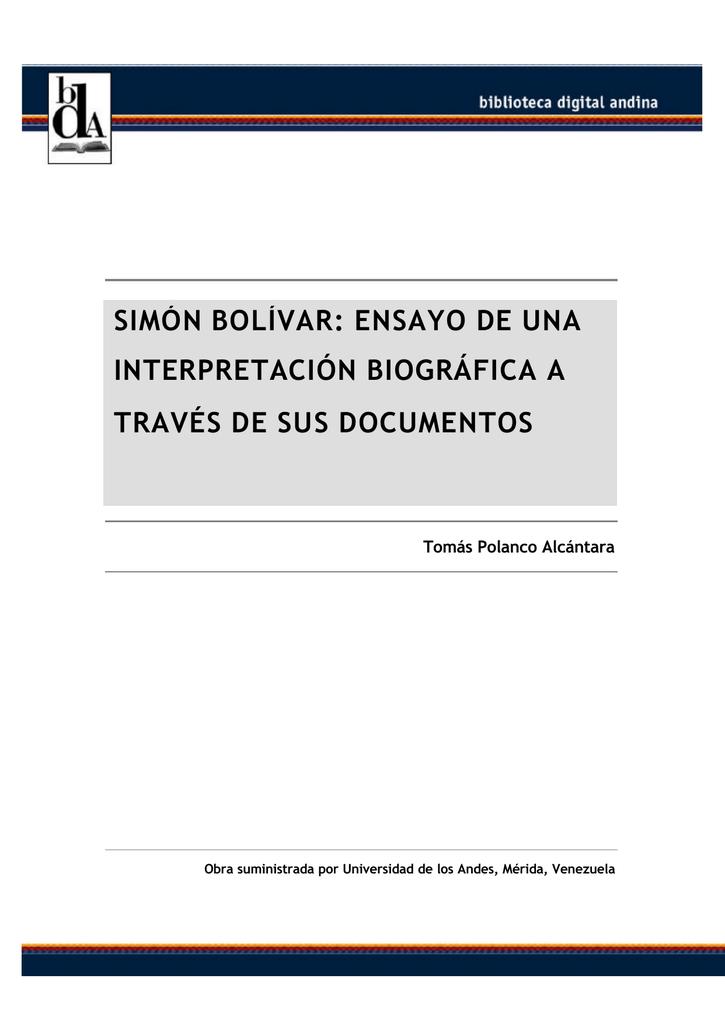 SIMÓN BOLÍVAR: ENSAYO DE UNA INTERPRETACIÓN