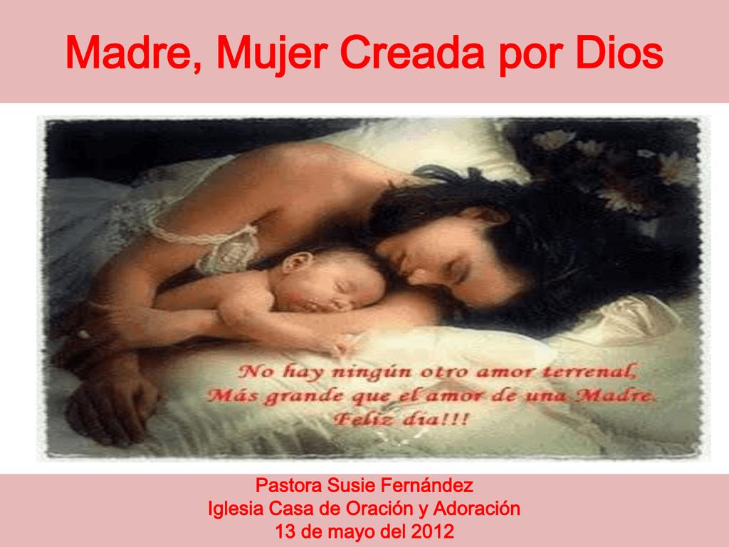 Madre Mujer Creada Por Dios Casa De Oracion Y Adoracion Doris cruz día de la mujer: madre mujer creada por dios casa de