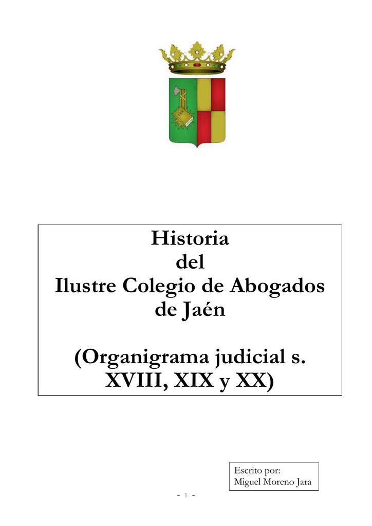 Historia del Colegio de Abogados - icajaen   Ilustre Colegio de