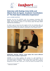 Interview with Rodrigo Arias Grillo and Alberto Ruiz de