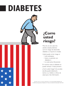 ¿Corre usted riesgo? - Learning About Diabetes