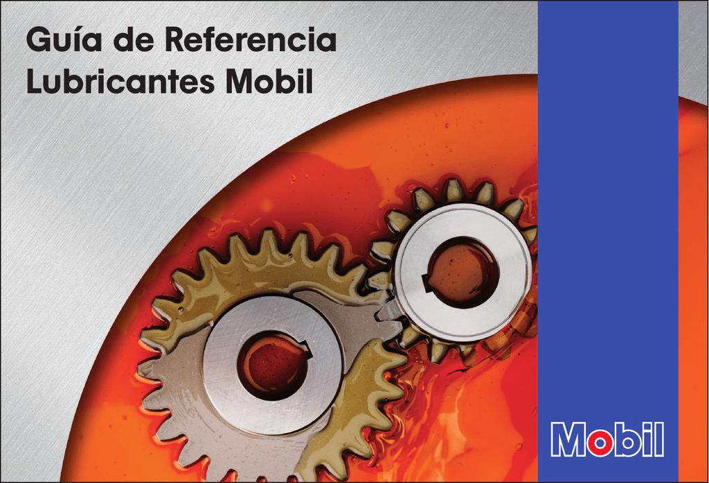 Guía de Referencia Lubricantes Mobil