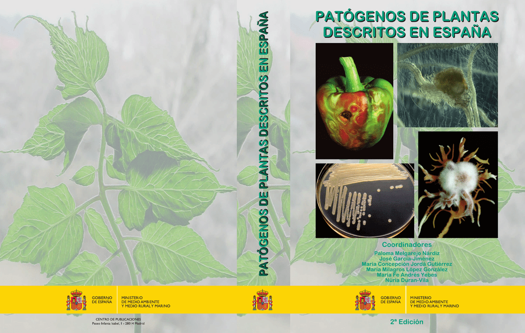 Patógenos de plantas descritos en España.- 2ª ed.