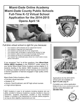 Full-time virtual school is right for you because: Miami