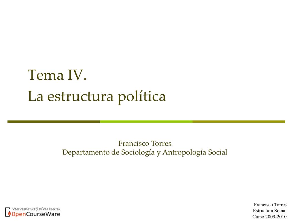 Tema Iv La Estructura Política Ocw Uv