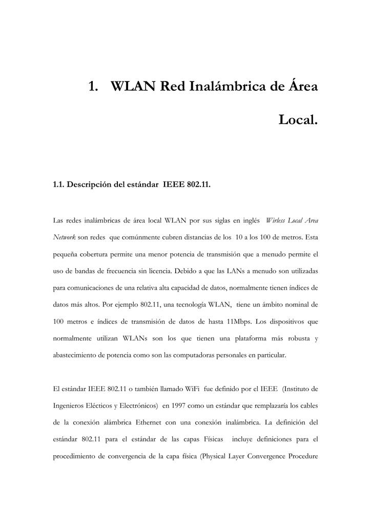 1. WLAN Red Inalámbrica de Área Local.