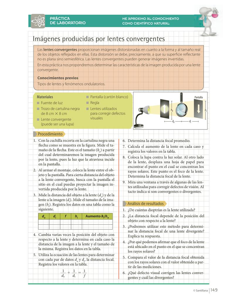 a39290beb5 PRÁCTICA DE LABORATORIO ME APROXIMO AL CONOCIMIENTO COMO CIENTÍFICO NATURAL  Imágenes producidas por lentes convergentes Las lentes convergentes  proporcionan ...
