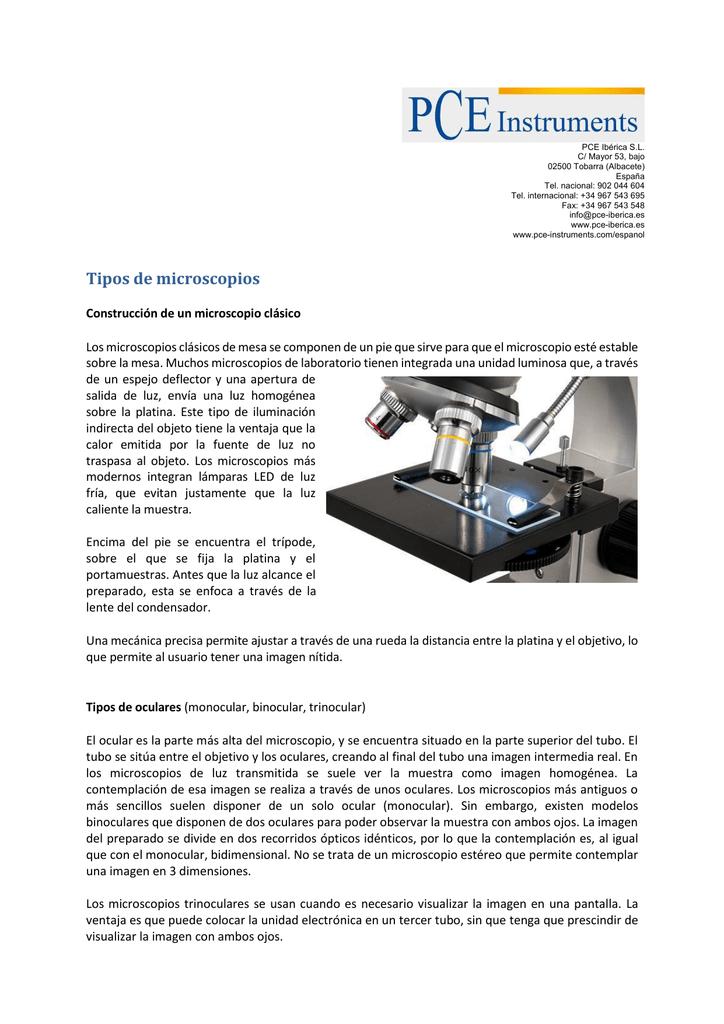 ab373e16a5 ... Tel. internacional: +34 967 543 695 Fax: +34 967 543 548  info@pce-iberica.es www.pce-iberica.es www.pce-instruments.com/espanol Tipos  de microscopios ...
