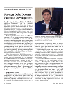 Argentine Finance Minister Kicillof: Foreign Debt Doesn`t Promote