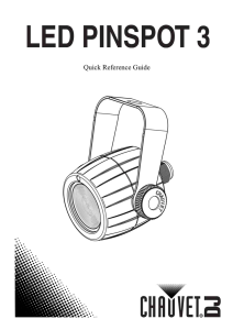 LED Pinspot 3 Quick Reference Guide Revision 1