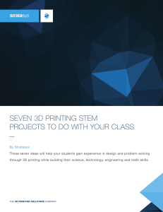seven 3d printing stem projects to do with your class